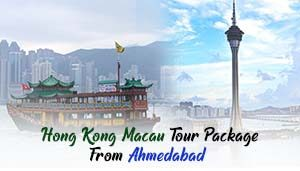 Hong Kong Macau Tour Package From Ahmedabad